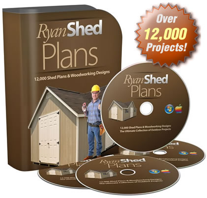 Ryan Shed Plans 12,000 Shed Designs, Projects and Plans